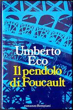 Umberto Eco, Il pendolo di Foucault, Ed. Bompiani, 1988