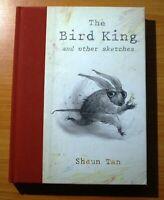 The Bird King Shaun Tan's Sketchbook 200-2010 by SHAUN TAN (Hardback, 2010)