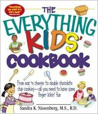 The Everything: The Everything Kids' Cookbook : From Mac 'n Cheese to Double...