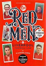 Redmen: Liverpool FC, the Tobacco Years by George Rowlands (Paperback, 2017)