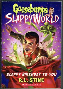 GOOSEBUMPS,SLAPPY WORLD,SLAPPY BIRTHDAY TO YOU, #1,1st edition USA,AS NEW,UNREAD