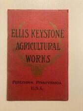 Vintage Ellis Keystone Agricultural Works Catalog No. 57 - early 1900's!