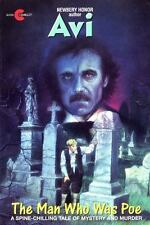 The Man Who Was Poe [Mass Market Paperback] [Aug 01, 1991] Avi
