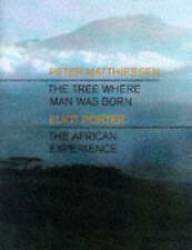 The Tree Where Man Was Born, Matthiessen, Peter, Used; Good Book