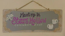Gilmore Girls Meet Me in Stars Hollow Wooden Sign
