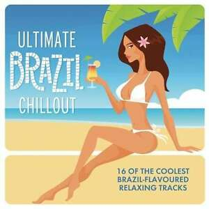 Ultimate Brazil Chillout Album CD LEGACY RECORDINGS