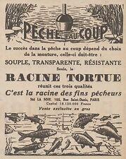Z8131 Peche au Coup - Racine Tortue - Pubblicità d'epoca - 1930 Old advertising