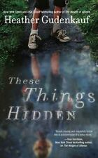 NEW - These Things Hidden: A Novel of Suspense by Gudenkauf, Heather
