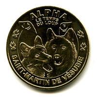 06 SAINT-MARTIN DE VESUBIE Alpha, Le temps du loup, 2008, Monnaie de Paris