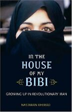 In the House of My Bibi: Growing Up in Revolutiona