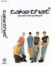 Take That Why Cant I Wake Up With You Cassette Single Europop, Vocal inc. live
