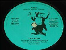 "The Rose:  Kites     1986   UK   EX   7"""