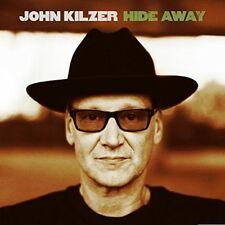 JOHN KILZER - HIDE AWAY  CD NEU