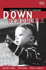Down Syndrome: Visions for the 21st Century (Paperback or Softback)