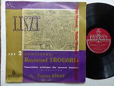 LISZT 2 concertos RAYMOND TROUARD Concerts Colonne EUGENE BIGOT ODEON ODX 161