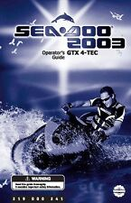 Sea-Doo Owners Manual Book 2003 GTX 4-TEC / 6127 MODEL ONLY