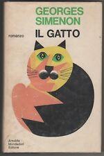 Simenon Georges IL GATTO Scrittori Italiani e Stranieri Mondadori 1969 Prima it.