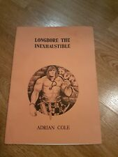 Very Rare 1st Edition LONGBORE THE INEXHAUSTIBLE SIGNED Adrian Cole 1978