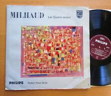 A 00575 L Milhaud Les Quatre Saisons 1962 Philips Modern Music Series NM/VG