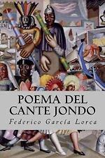 Poema Del Cante Jondo by Federico García Lorca (2016, Paperback)