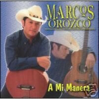 Marcos Orozco - A Mi Manera [New CD]
