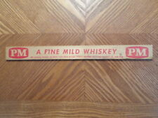 Vintage Advertising Ruler/PM/ A FINE MILD WHISKEY/1958 Wisconsin FISHING