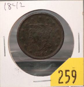 1842 (P mint) Braided Hair Cent, LG Date 1c, BN, XF-AU, beautiful detail! (#259)