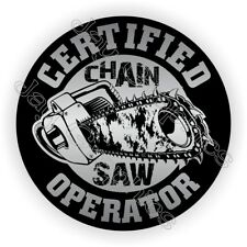 Hard Hat Sticker | Funny CHAINSAW Operator Helmet Decal Chain Saw Blade Bad Ass