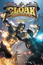 Cloak Society: Fall of Heroes 3 by Jeramey Kraatz (2014, Hardcover)