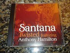Carlos Santana w Anthony Hamilton - Twisted - Promo (CD, 2006) CD Single Rare!