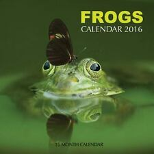 Frogs Calendar 2016: 16 Month Calendar by Jack Smith (2015, Paperback)