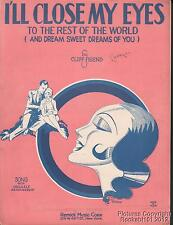 1929 Cliff Friend Sheet Music (I'll Close My Eyes to the Rest of the World)