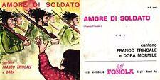 DISCO 45 GIRI    FRANCO TRINCALE - AMORE DI SOLDATO