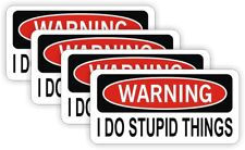 4-pack Funny I DO STUPID THINGS Hard Hat Stickers Decals Labels | Welder Laborer