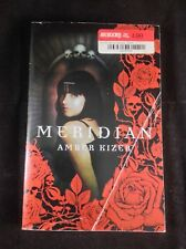Meridian by Amber Kizer - 2009 First Edition Trade Paperback