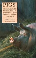 Pigs: The Homeopathic Approach to the Treatment and Prevention of-ExLibrary