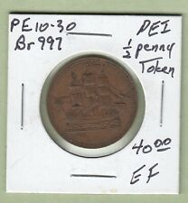 "Prince Edward Island 1/2 Penny Token - ""SHIPS COLONIES & COMMERCE - Br997 - EF"