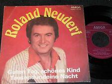 ROLAND NEUDERT Guten Tag, schönes Kind & Tausendundein/ DDR SP 1976 AMIGA 456235