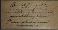 NEW MSE! My Sentiments Exactly! Mounted Wood Rubber Stamp P722 Something Old