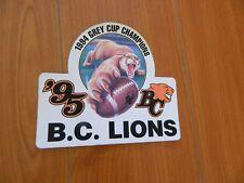 1995 BC LIONS sticker 94'grey cup champions Nrmt* CFL