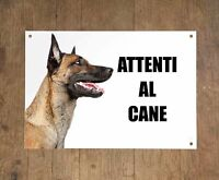 MALINOIS attenti al cane mod 1 TARGA cartello IN METALLO
