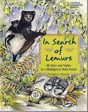 1998 In Search of Lemurs by Joyce A. Powzyk