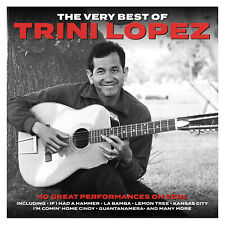 TRINI LOPEZ - THE VERY BEST OF - 2 CDS - NEW!!