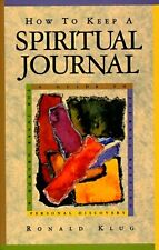 How to Keep a Spiritual Journal: A Guide to Journa