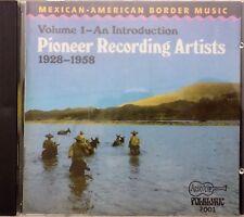 Mexican American Border Music VOL.1 - CD Arhoolie 7011