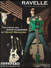 Dave Kushner (Velvet Revolver) 2004 Fernandes Ravelle guitar 8 x 11 ad print