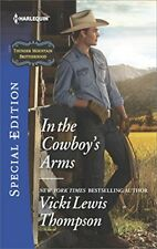 In the Cowboys Arms (Thunder Mountain Brotherhood) by Vicki Lewis Thompson