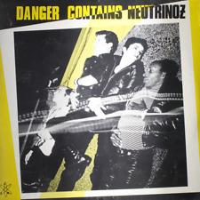 NEUTRINOZ Danger Contains - NEW SEALED 1981 Vinyl LP Record Punk New Wave 6044