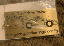 Dont Drive Faster Than Your Guardian Angel Can Fly Keychain New In Package