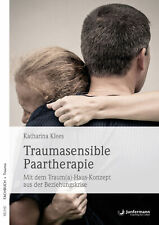 Katharina Klees Traumasensible Paartherapie